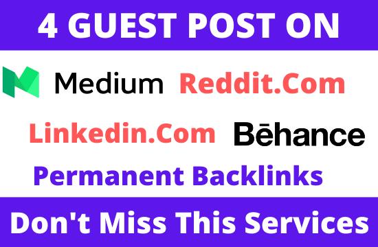 Write and Publish 4 Guest post on Medium, Reddit, Linkedin, Behance