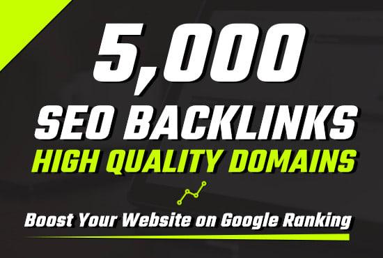I will 5000 provide high quality da SEO backlinks for google ranking