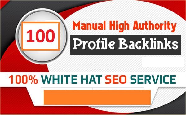 100+ Manually 90+ DA/PA DR/PR TF/CF High Authority profile backlinks for google ranking