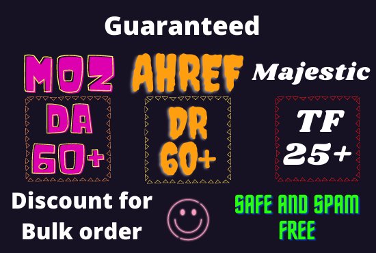 i will increase your MOZ DA 50+ Ahref DR 35+ and Majestic TF 25+