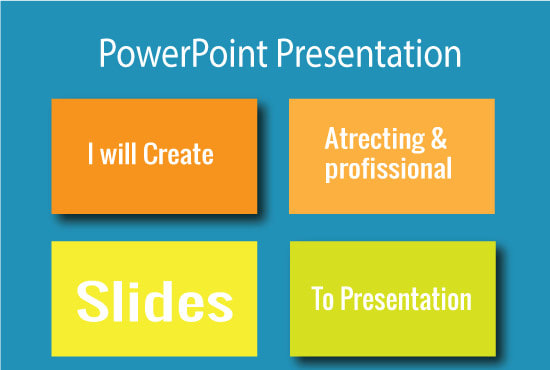 I will do professional power point presentation.