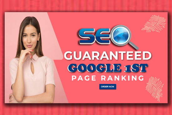 Offer you guaranteed Google 1st-page ranking with best link-building service