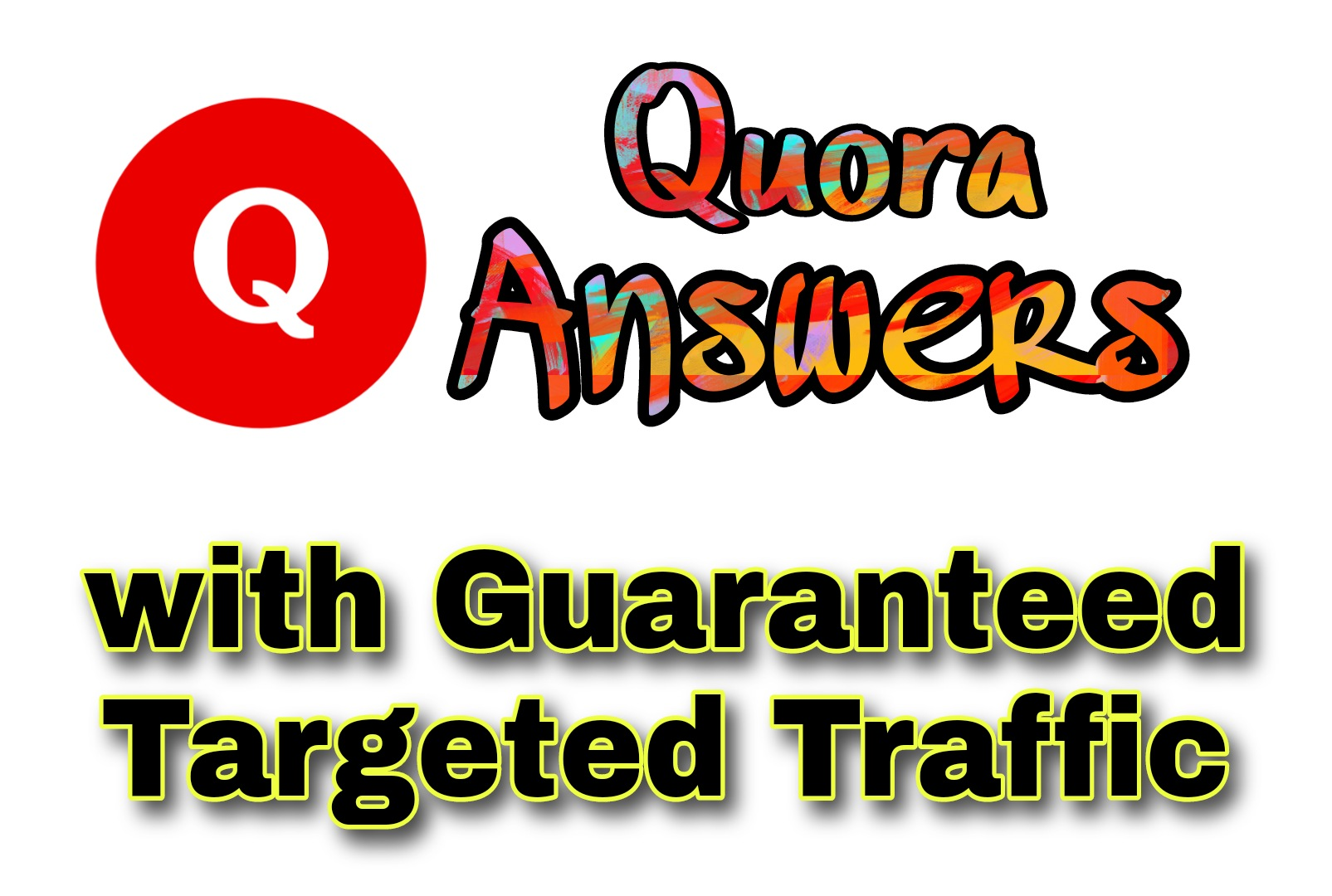 2 Quora Answers with Guaranteed Targeted Traffic