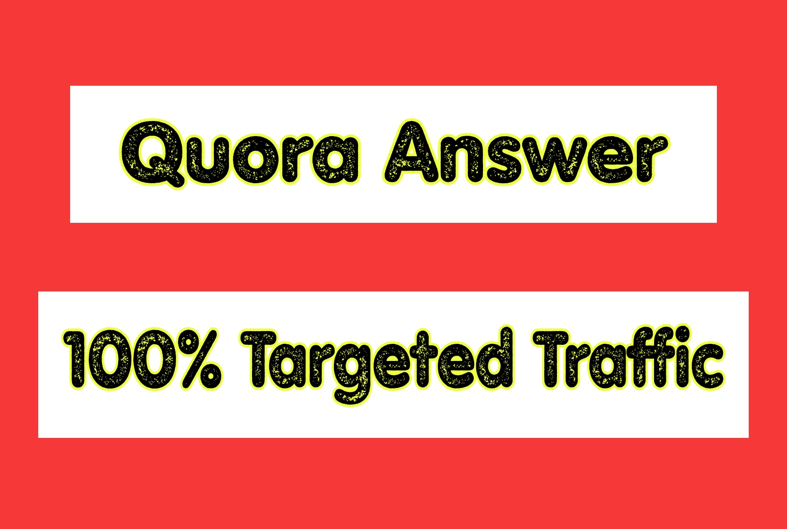 5 Quora Answer with 100% Targeted Traffic