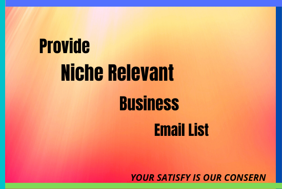 I will provide 1000 targeted email for your business