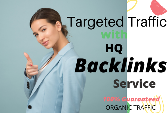 Guaranteed Targeted traffic with 100 Backlinks service