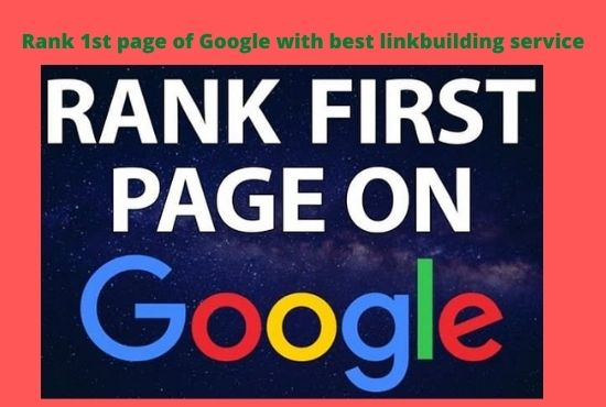 Rank 1st page of Google with best linkbuilding service