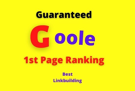 give you guaranteed Google 1st page ranking with best linkbuilding service