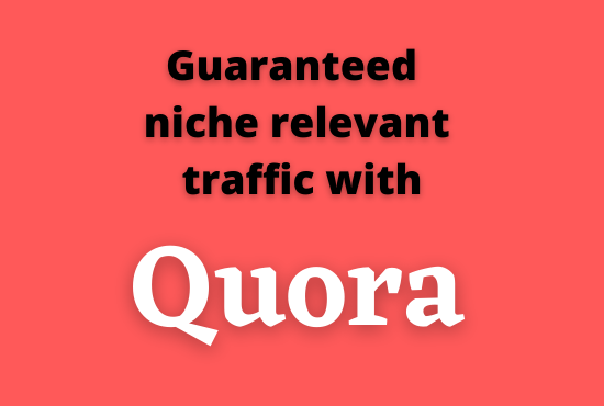 Get 15 HQ Quora answer with guaranteed traffic