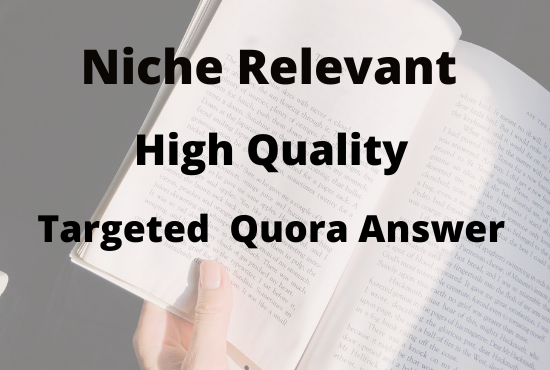 Create Guaranteed Niche Relevant 10 HQ Quora Answer with website link