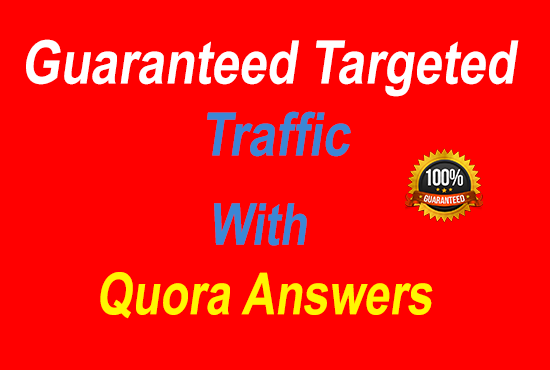 Guaranteed Targeted traffic with 100 quora answers