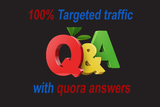 Bring targeted traffic with 10 quora answers.