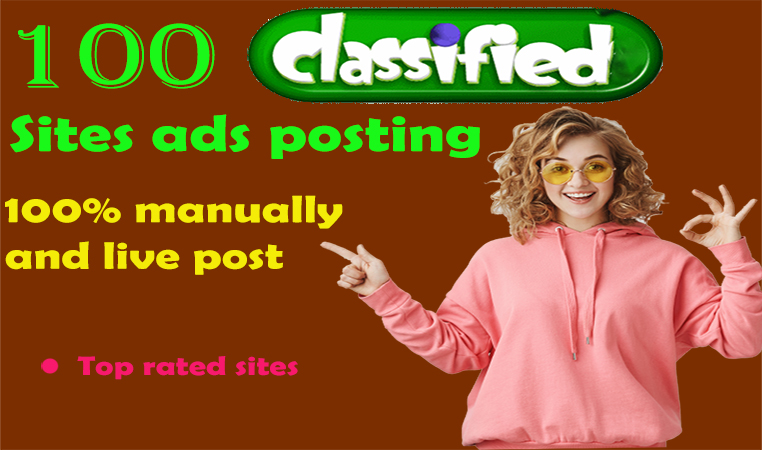 100 Classifieds Ads Posting Manually on Top Classified Sites