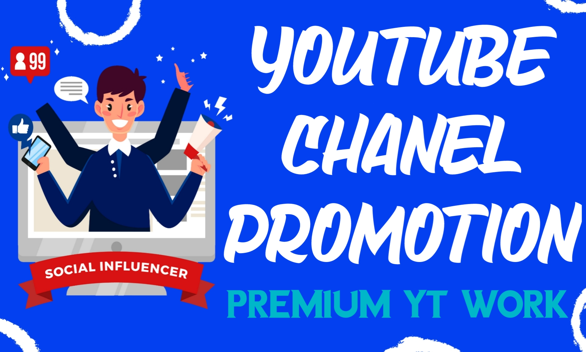 Do Provide YouTube Chanel Promotion for Best Results