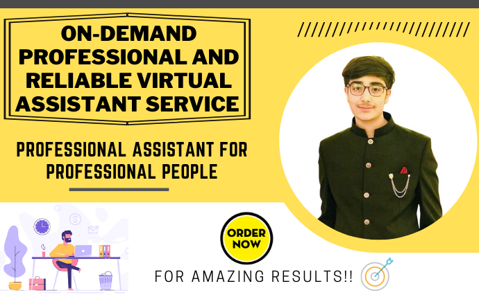 Professional Virtual Assistant to make your life easier.
