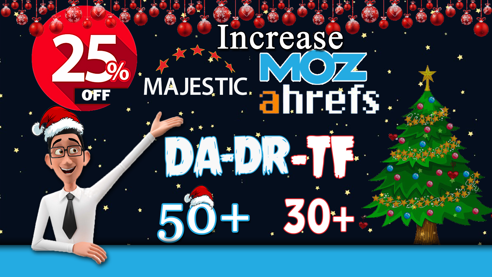 I will increase DA 50+ & DR 50+ and TF 30+ of your site
