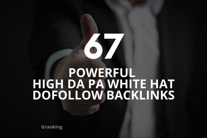 do powerful high da pa white hat quality dofollow backlinks