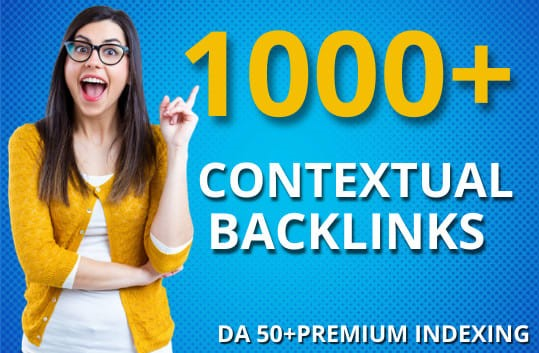 Build 1000+ contextual SEO dofollow backlinks