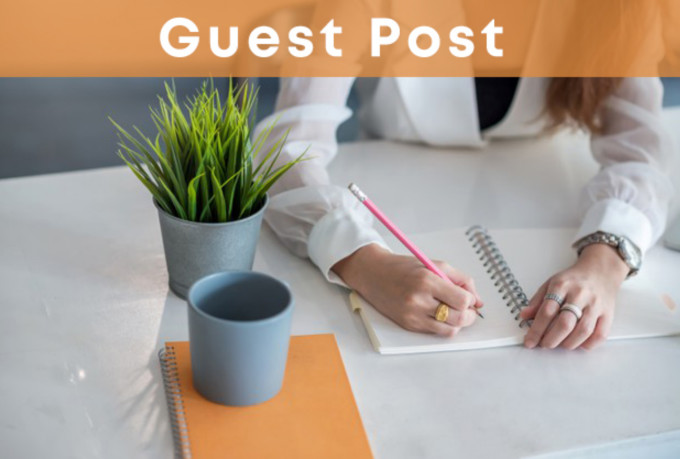Publish high quality 1 article guest post on high da 30+ website