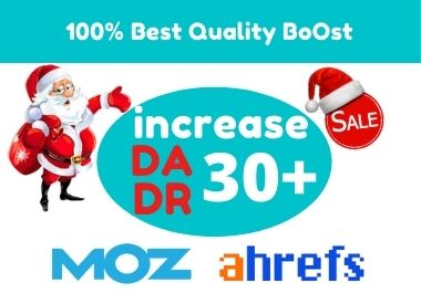 Increase DA moz 30+ domain rating Ahrefs DR 30+