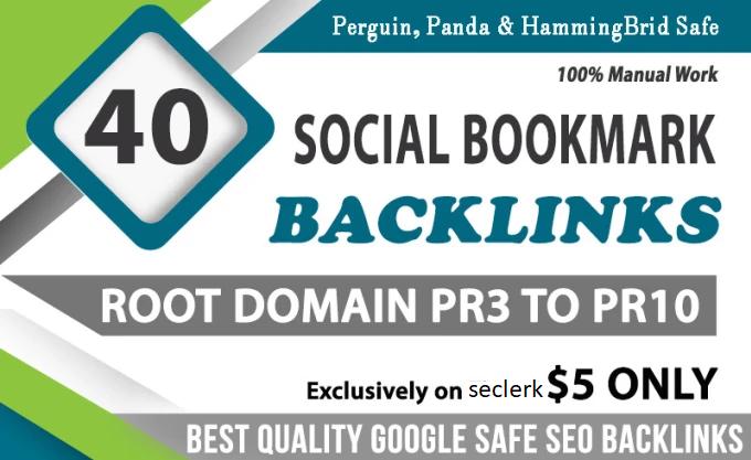 I will create manual 40 social bookmark backlinks pr10, da100 sites