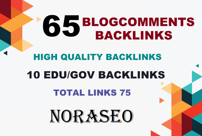 I will 10 edu gov backlinks and 65 blogcommenting high da 20 to 90