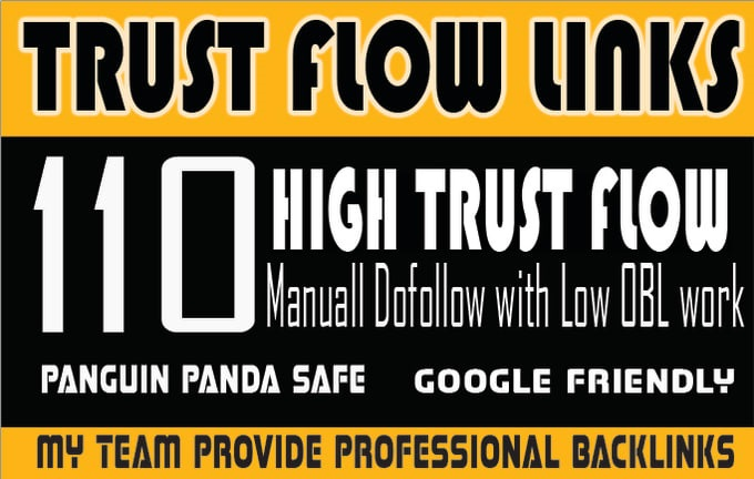 I will skyrocket your ranking with my high trust flow manual do follow backlinks