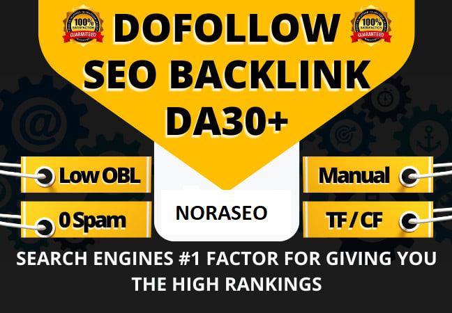 I will do 30 dofollow high authority SEO backlink on high da 30+ sites