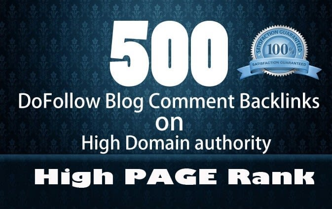 I will provide 500 dofollow blog comment with high da
