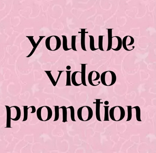 Youtube video promotion very fastly deliver bro