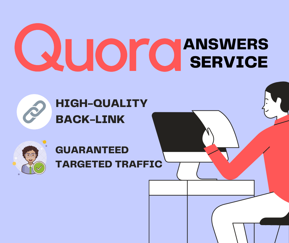 I will provide 5 high quality Quora answers with clickable back-link