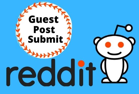 Write And Publish 10 HQ guest post on reddit. com