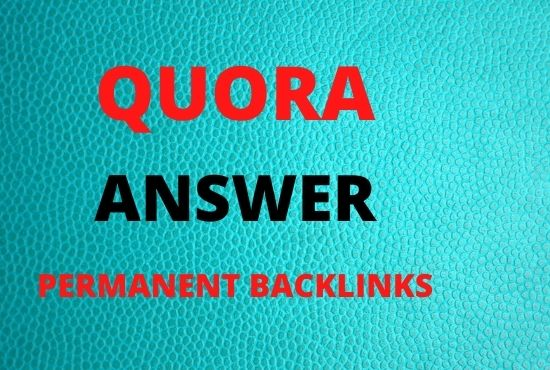 I will provide 5 Quora Answers with High Quality Backlinks to your targeted traffic