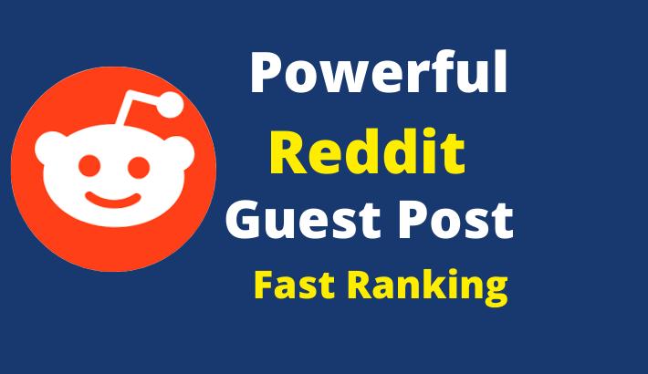 SEO friendly fast ranking 30 Reddit Guest Posting Servies