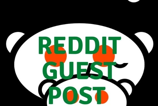 I Will give Powerful 10 Reddit Guest Post with backlink