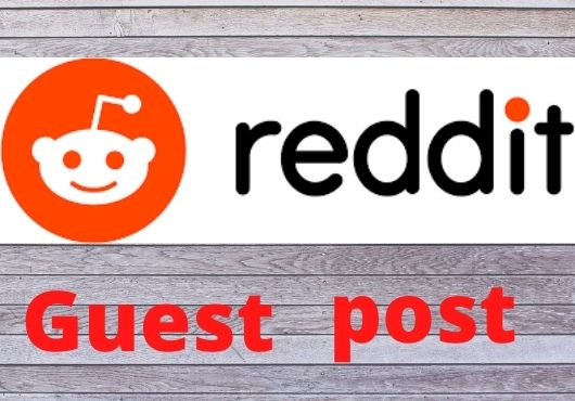 I will Provide 10 HQ Highest Quality reddit guest post
