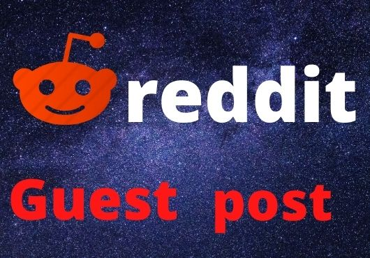 Write And Publish 5 Guest Post On Reddit