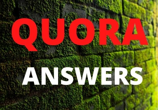 I will provide 3 best quality Quora answer