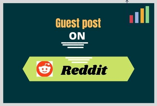 Give Your 5 Reddit Guests Post For Your Keyword & Url
