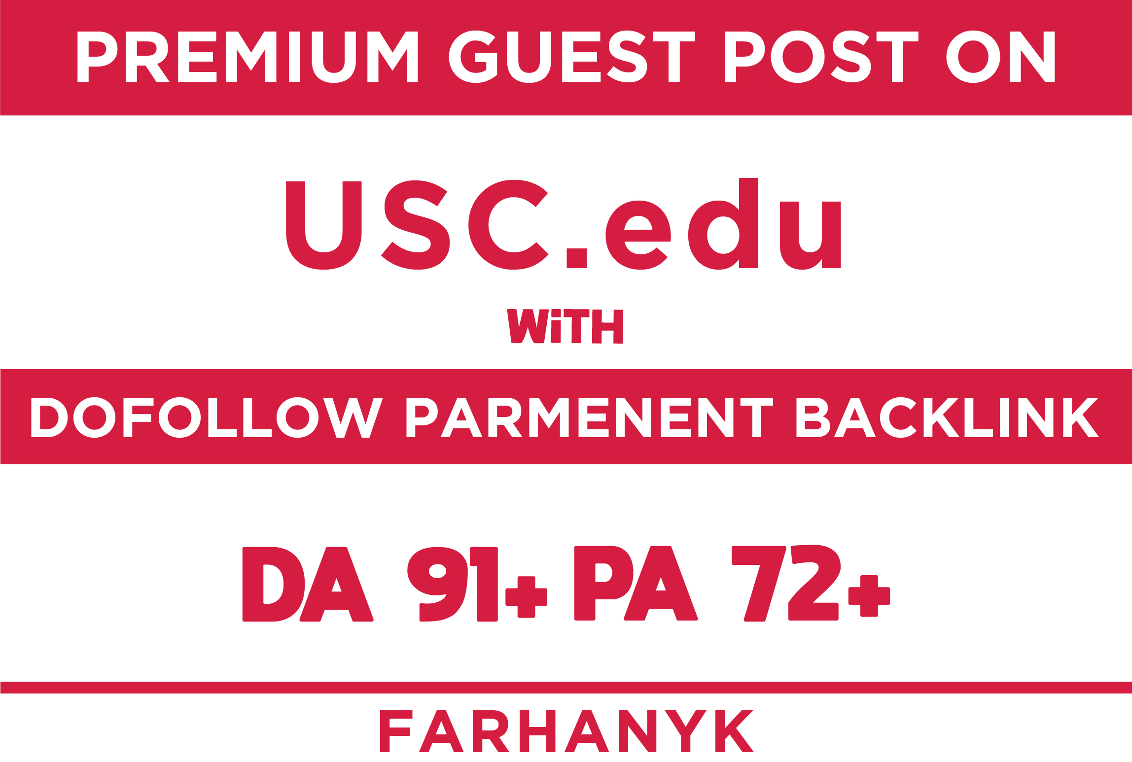 make guest post on university of southern california with da91 pa72 blog