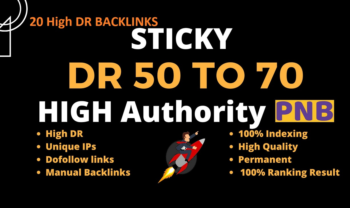 Create 20 high DR 70+ Permanent Dofollow Backlinks for top Google Rank