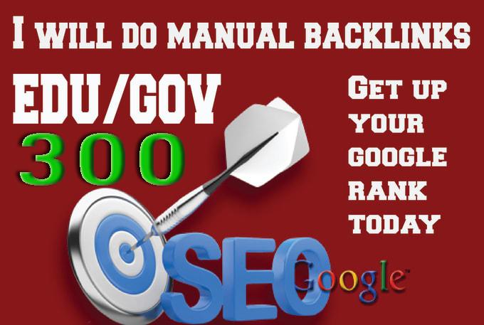 I will Do Manually 300 High Authority Edu. Gov Backlinks for your Google Ranks