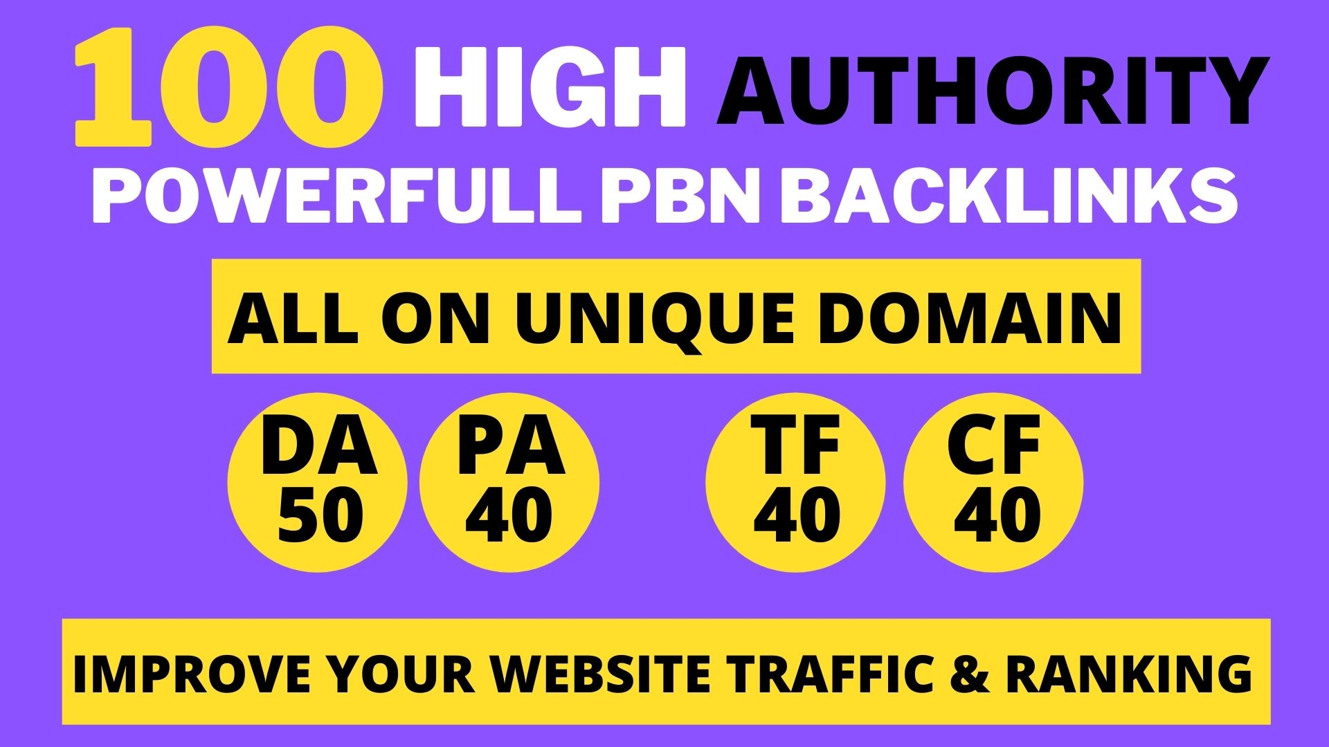 100+ High DA 90+ HQ Links to RANK your website by boosting your web authority