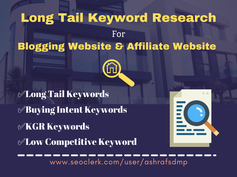 I will do long tail keyword research and kgr keywords