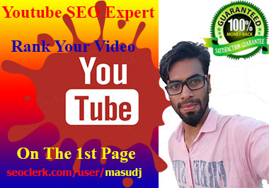 do Youtube SEO to rank your video on the 1st page. If you want your video on the first page.