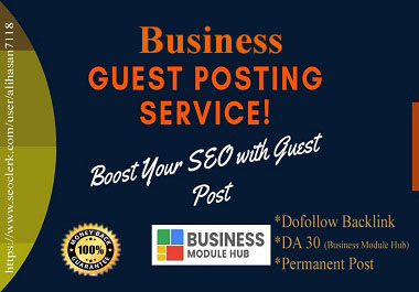 I Will Publish Your Business Guest Post on Business Module Hub