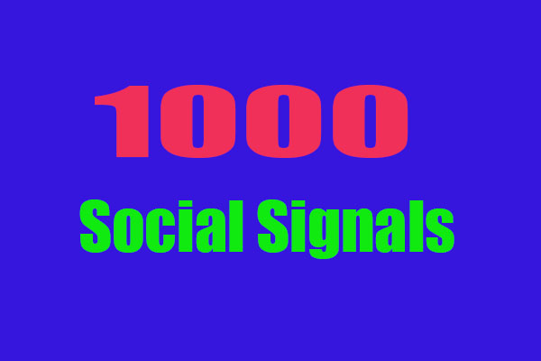 Top Powerful 1000 Permanent SEO Social Signals