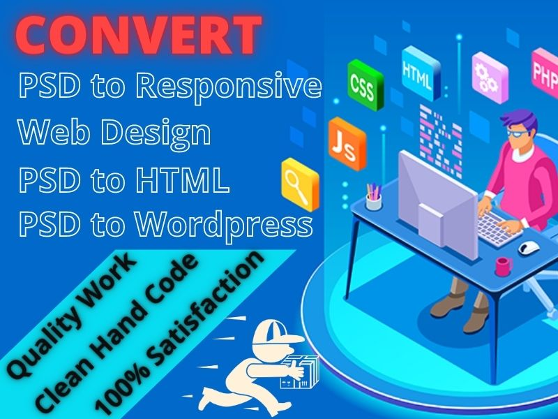 I will Do/Convert PSD to Responsive Web Design Using HTML, CSS, JavaScript, Bootstrap 4