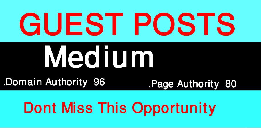 I Will Write And Publish A Guest Posts On Medium. Com DA 96, PA 80.