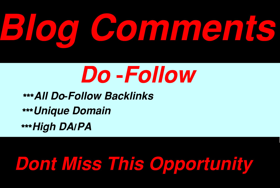 I Will Create 50 Dofollow Blog Comments With High Quality Backlinks.